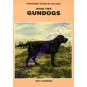 Pedigree Dogs In Colour: Book Two - Gundogs