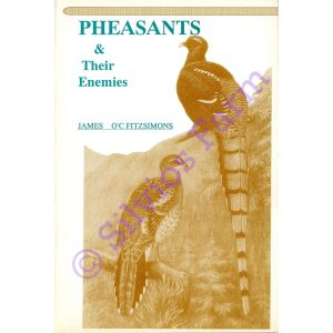 Pheasants and their Enemies: by James O\'C Fitzsimons