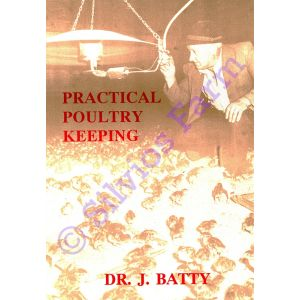 Practical Poultry Keeping: by Dr. Joseph Batty (Author)