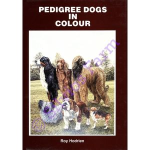 Pedigree Dogs In Colour: Bks 1-6: by Roy Hodrien (Author & Illustrator)