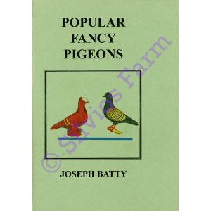Popular Fancy Pigeons: by Dr. Joseph Batty (Author)