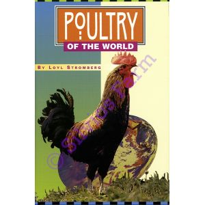 Poultry of the World: by Loyl Stromberg (Author)