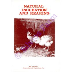 Natural Incubation and Rearing: by Dr. Joseph Batty (Author)