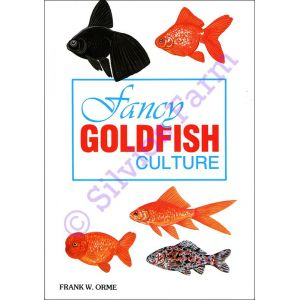 Fancy Goldfish Culture: by Frank W. Orme (Author)