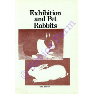 Exhibition and Pet Rabbits: by Meg Brown (Author)