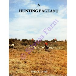 A Hunting Pageant: by Mary S. Lovell (Author)