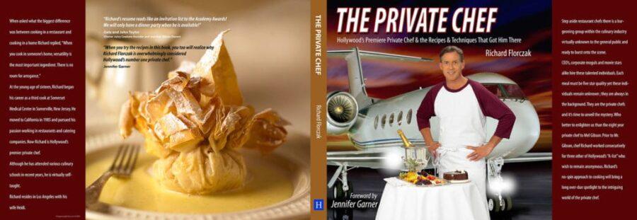 Richard Florczak Private Chef to the Stars. - Book - The Private Chef