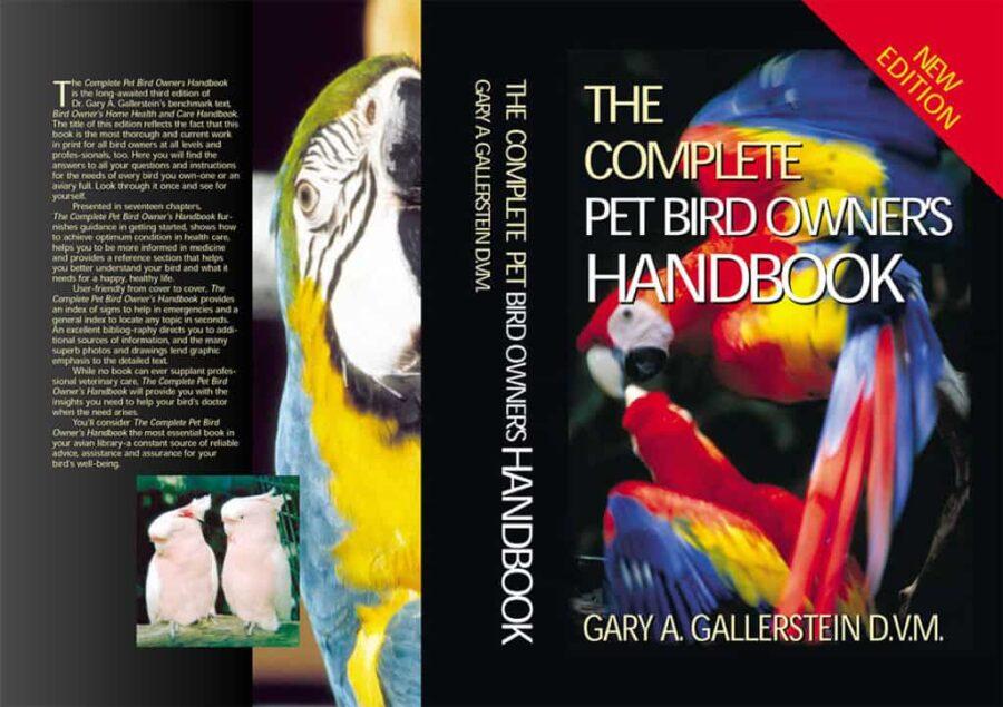 The Complete Pet Bird Owners Handbook